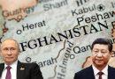 طالبان حکومت تمام طبقات کی نمائندہ نہیں مگر اس سے مذاکرات کریں گے: روس چین